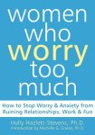 Michelle Craske PhD_Women Who Worry Too Much